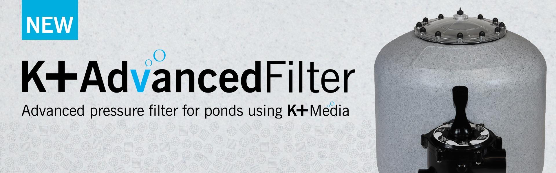 K Advanced Filter - Pressure filter information page